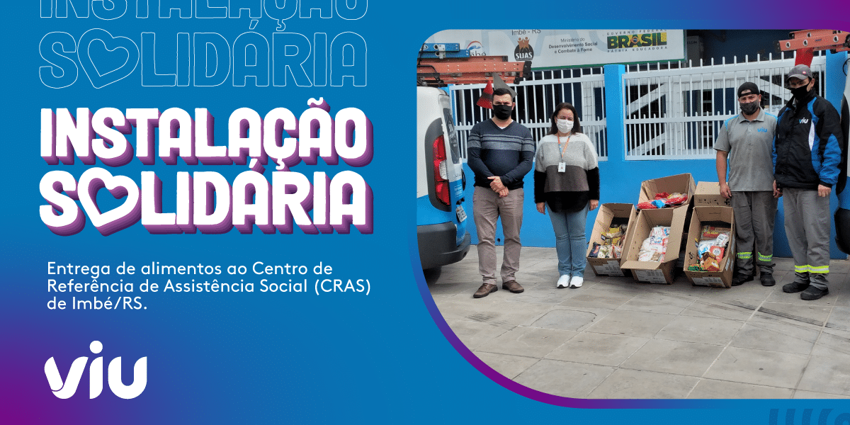 Instalação Solidária: Viu realiza entrega de alimentos em Imbé/RS