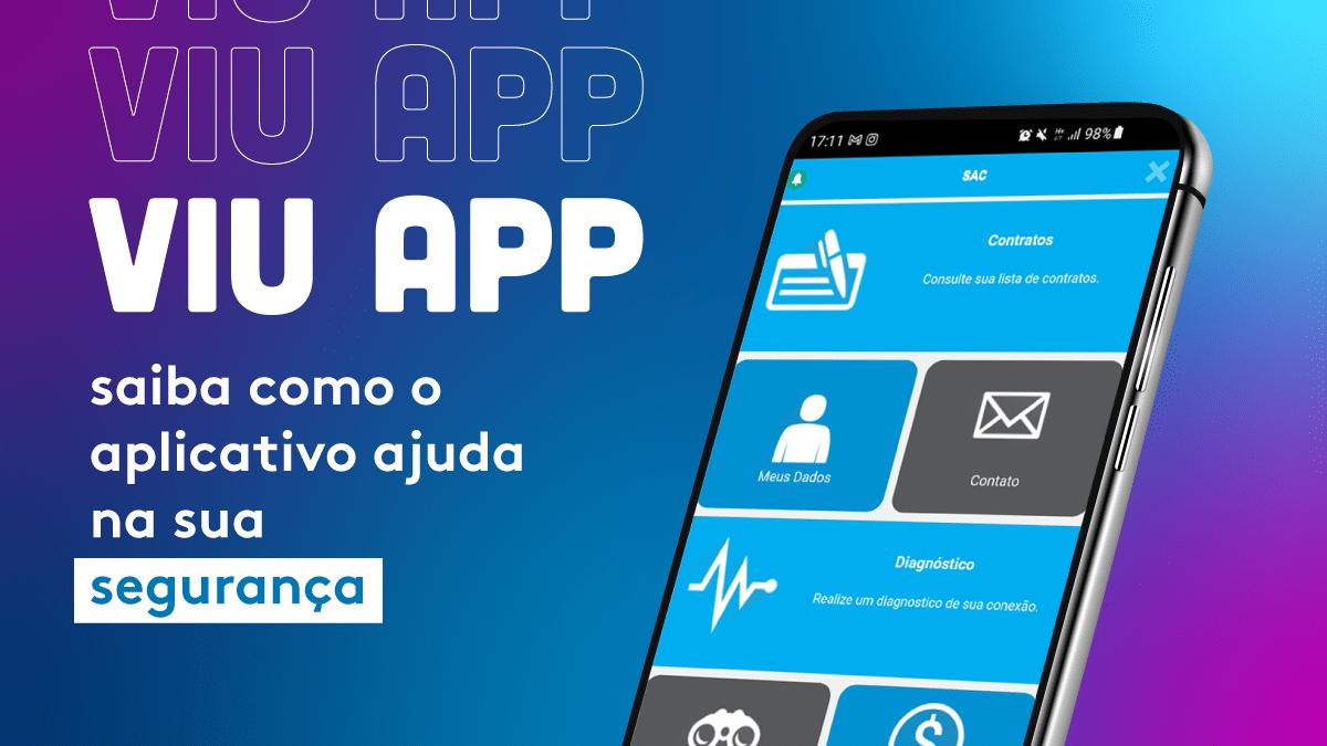 Viu App: saiba como o aplicativo ajuda na sua segurança